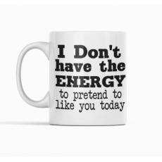 No energy