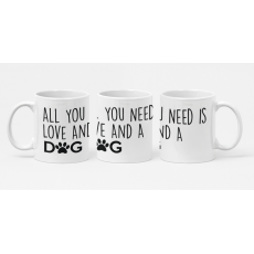 ALL YOU NEED DOG
