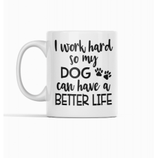 Better life for dog