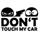 Don't touch the car